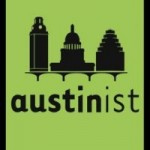 "AUSTINIST: ""Bonus points for nifty Accents"""