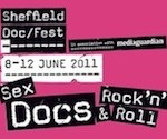 Sheff Doc Fest – June 08 & 11 2011